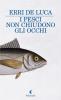 i-pesci-non-chiudono-gli-occhi-e1317809449180.png